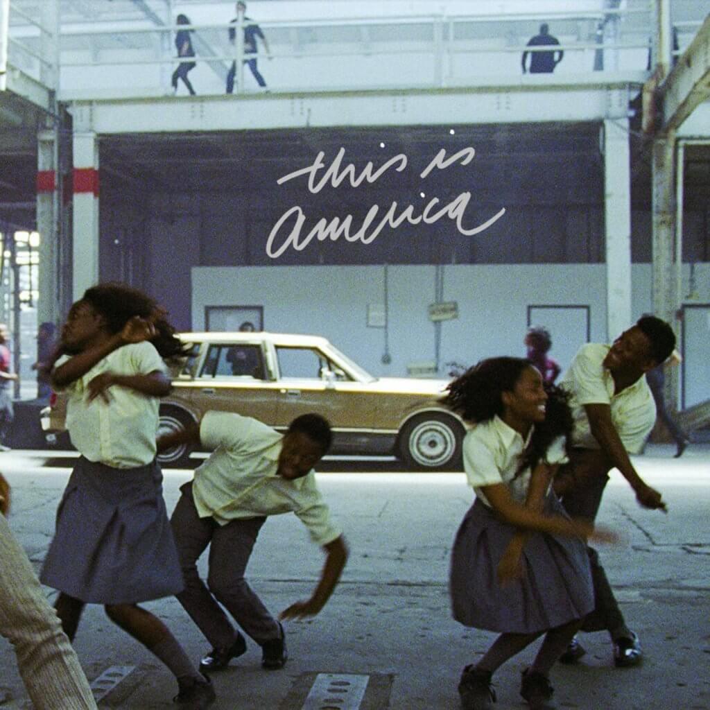 This is America - Childish Gambino