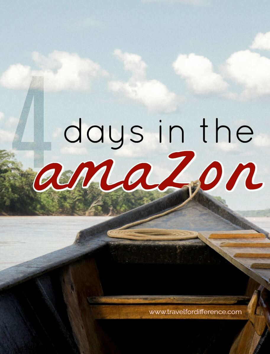 4 Days in the Amazon with Travel Just 4U