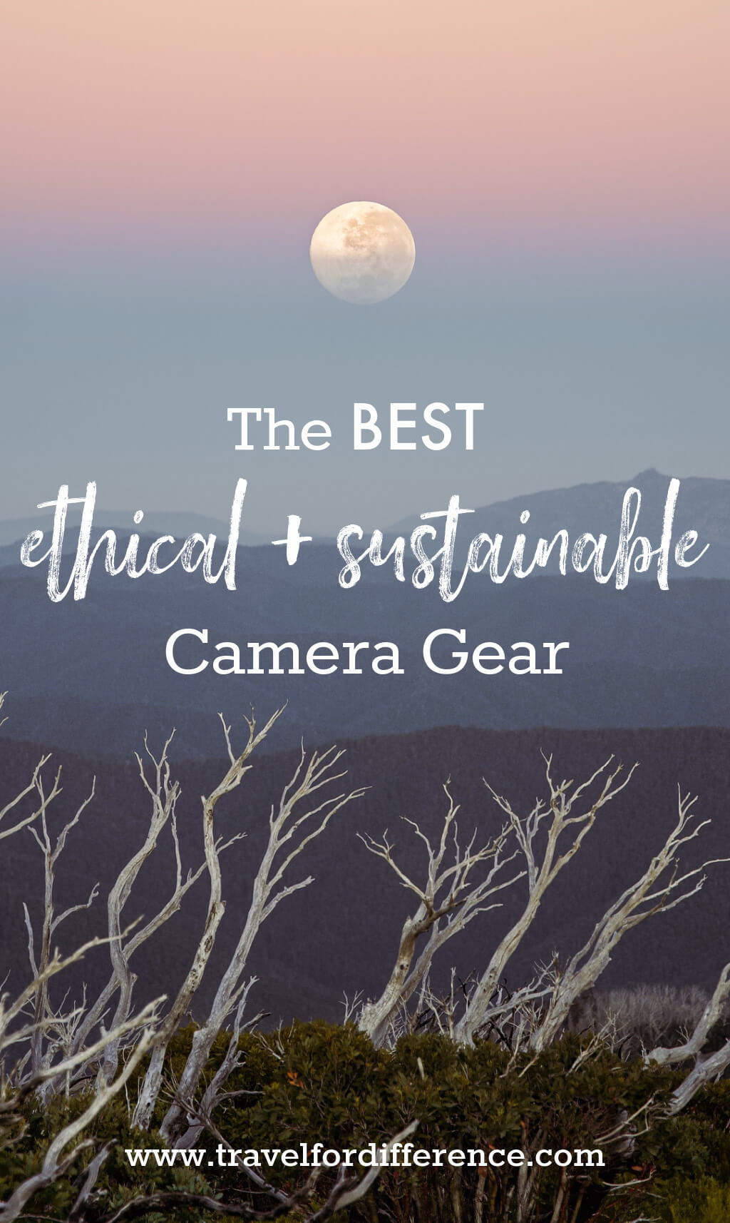 """Full moon setting behind a layer of mountains with text overlay """"The best ethical + sustainable camera gear"""""""